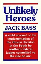 Unlikely Heroes by Bass, Jack