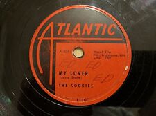 THE COOKIES on ATLANTIC 1110 Down By The River Female R&B Doo-Wop 78 V++