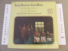 EARLY AMERICAN VOCAL MUSIC NEW ENGLAND ANTHEMS WESTERN WIND VOCAL ENSEMBLE LP