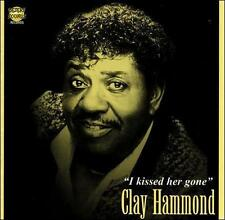 I Kissed Her Gone Clay Hammond CD like new cd out of print fast free ship 14.99