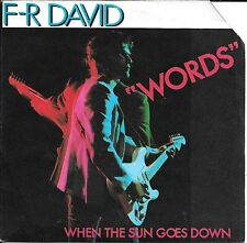 """45 TOURS / 7"""" SINGLE--F.R DAVID--WORDS / WHEN THE SUN GOES DOWN--1982"""