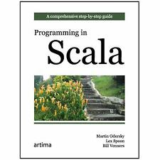 Programming in Scala by Lex Spoon, Bill Venners Venners and Martin Odersky...