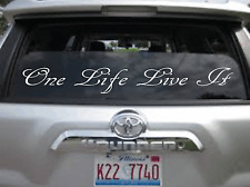 56cm Windscreen Decal * One Life Live It * Funny Vinyl Car Sticker Window/Body