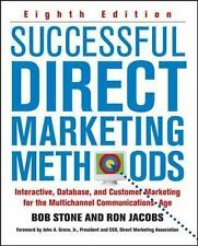Successful Direct Marketing Methods : Interactive, Database, and Customer...