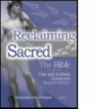 Reclaiming the Sacred : The Bible in Gay and Lesbian Culture by Raymond-Jean...