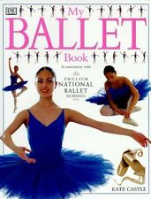 My Ballet Book, Castle, Kate, 0751358436, Very Good Book