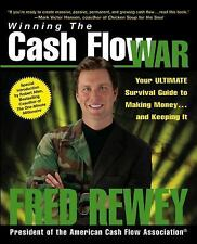 Winning the Cash Flow War: Your Ultimate Survival Guide to Making Money and Keep