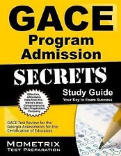 Gace Program Admission Secrets Study Guide : GACE Test Review for the Georgia...