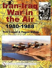 Iran-Iraq War in the Air, 1980-1988 (Schiffer Military History Book), Farzad Bis