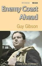 ENEMY COAST AHEAD / GUY GIBSON 9780907579625 LEADER OF THE DAMBUSTERS