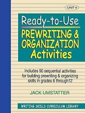 Ready-to-Use Prewriting and Organization Activities: Unit 4, Includes 90 Sequent