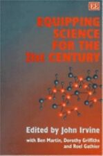 Equipping Science for the 21st Century: Proceedings of the International Worksho
