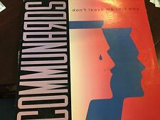 """COMMUNARDS DONT LEAVE ME THIS WAY 12"""""""