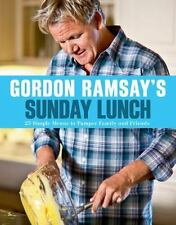 Gordon Ramsay's Sunday Lunch: 25 Simple Menus to Pamper Family and Fri-ExLibrary