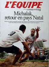 L'EQUIPE Magazine 2012: FREDERIC MICHALAK_SAM WARBURTON_MICKAËL PIETRUS