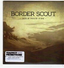 (FG649) Border Scout, Hold Your Fire - 2014 DJ CD