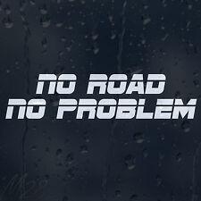 Funny No Road No Problem Car Decal Vinyl Sticker For Bumper Window Panel