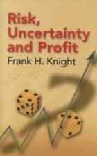 Risk, Uncertainty and Profit by Frank H. Knight (2006, Paperback)