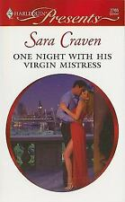 Craven, Sara .. One Night With His Virgin Mistress