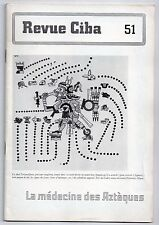 REVUE CIBA N°51 LA MEDECINE DES AZTEQUES 1946 MEXIQUE ETHNOLOGIE MAGIE AMERIQUE