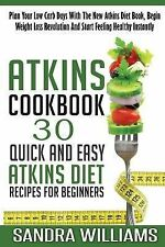 Ultimate Low Carb Cooking Guide, New Atkins Diet Revolution Recipes, Beginner...