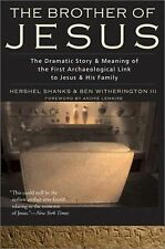 The Brother of Jesus: Dramatic Story & Meaning of the First Archaeological Link