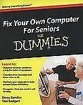 Fix Your Own Computer for Seniors for Dummies by Corey Sandler (2009, Paperback)