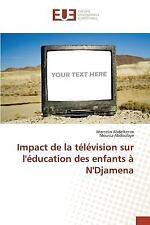 Impact de la Television Sur l'Education des Enfants a N'Djamena by Abdoulaye...