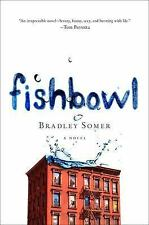 NEW Fishbowl by Bradley Somer Hardcover Book (English) Free Shipping