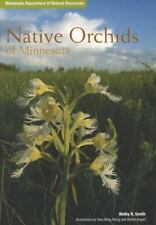 Native Orchids of Minnesota by Smith, Welby R.