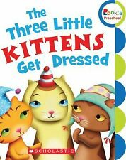 The Three Little Kittens Get Dressed (Rookie Preschool: My First Rookie Reader)