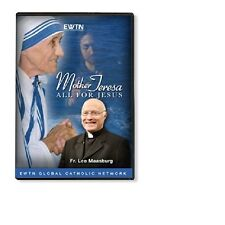 MOTHER TERESA: ALL FOR JESUS:W/ FR. LEO MASSBURG:AN EWTN DVD