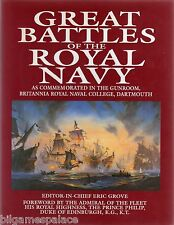 Great Battles of the Royal Navy: As Commemorated in the Gunroom, Britannia Royal