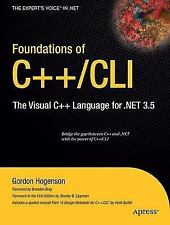 Foundations of C++/CLI: The Visual C++ Language for .NET 3.5 Expert's Voice in