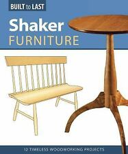 Shaker Furniture: 12 Timeless Woodworking Projects (Built to Last)-ExLibrary