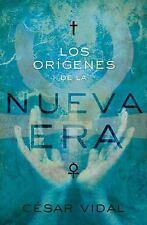 Los orgenes de la Nueva Era Spanish Edition