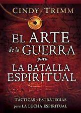 El Arte de la Guerra Para la Batalla Espiritual : Tácticas y Estrategias Para...