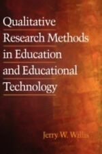 Qualitative Research Methods for Education and Educational Technology (2008,...