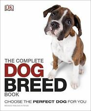 The Complete Dog Breed Book by Dorling Kindersley Publishing Staff (2014,...