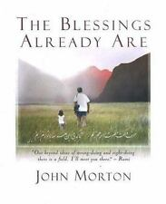 John Morton~THE BLESSINGS ALREADY ARE~1ST/DJ~SIGNED~NICE COPY