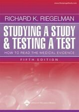 Studying a Study and Testing a Test: How to Read the Medical Evidence-ExLibrary