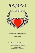 Introduction to Sufi Poets: Sana'i: Life and Poems by Paul Smith (2014,...