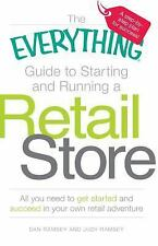 The Everything Guide to Starting and Running a Retail Store: All you n-ExLibrary