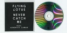 Flying Lotus feat. Kendrick Lamar - cd-PROMO - NEVER CATCH ME © 2014 UK-2-track