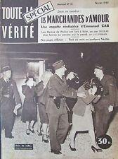 JOURNAL TOUTE LA VERITE de 1955 REPORTAGE PHOTOS LES MARCHANDES D AMOUR