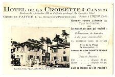 CPA 06 Alpes-Maritimes Cannes Hôtel de la Croisette carte Publicitaire