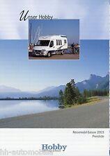 Preisliste Hobby 2003 Preise Reisemobile Wohnmobil 600 650 750 595 596 FM FSC FM
