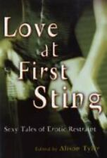 Love at First Sting: Sexy Tales of Erotic Restraint