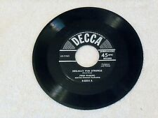 """FRED WARING*HOLIDAY FOR STRINGS/JALOUSIE*1953 DECCA*7""""45 RPM*BIG BAND/JAZZ*EX"""
