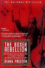 The Boxer Rebellion: The Dramatic Story of China's War on Foreigners that Shook